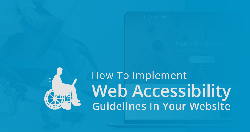 How To Implement Web Accessibility Guidelines In Your Website
