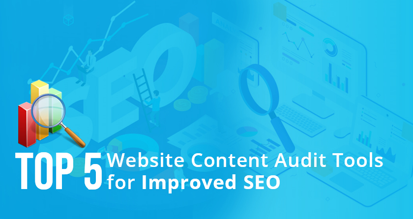 Top 5 Website Content Audit Tools for Improved SEO